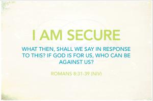 I am secure