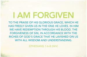 i am forgiven
